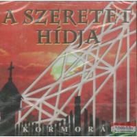 Kormorán - A szeretet hídja CD