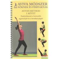 Aviva Steiner - Aviva módszer - nőknek és férfiaknak I.