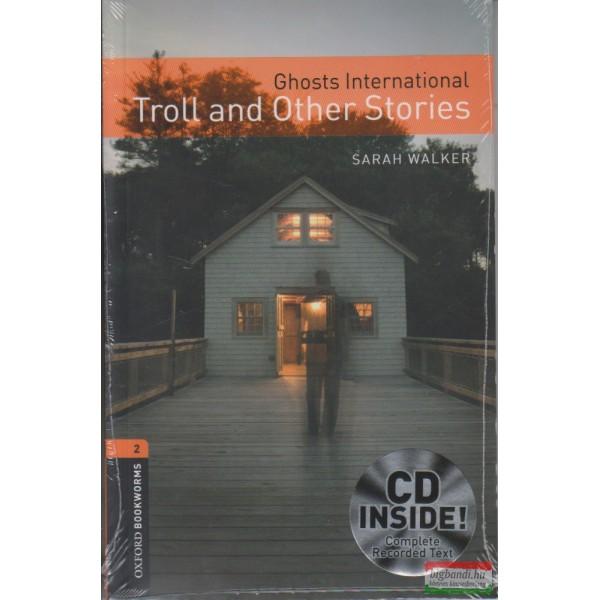 460318d2a0 Sarah Walker - Ghosts International - Troll and Other Stories CD  melléklettel